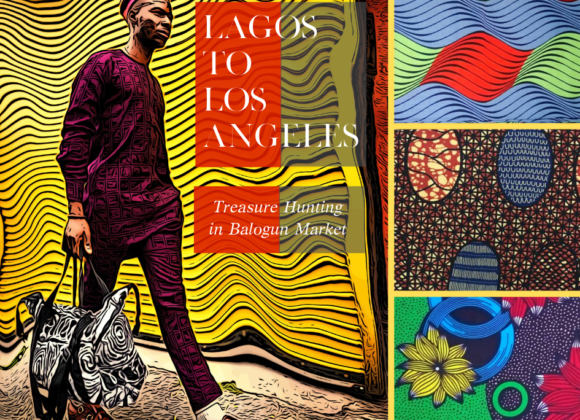 Lagos to Los Angeles: Treasure Hunting in Balogun Market