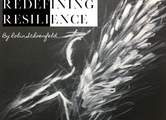 Redefining Resilience